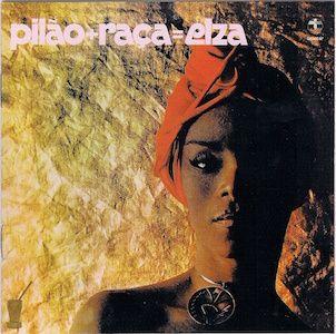 Pilão + Raça = Elza (1977) - Elza Soares