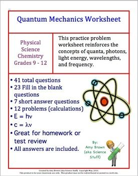 Quantum Mechanics Worksheet Review Quantum Mechanics Nanotechnology Physical Science High School