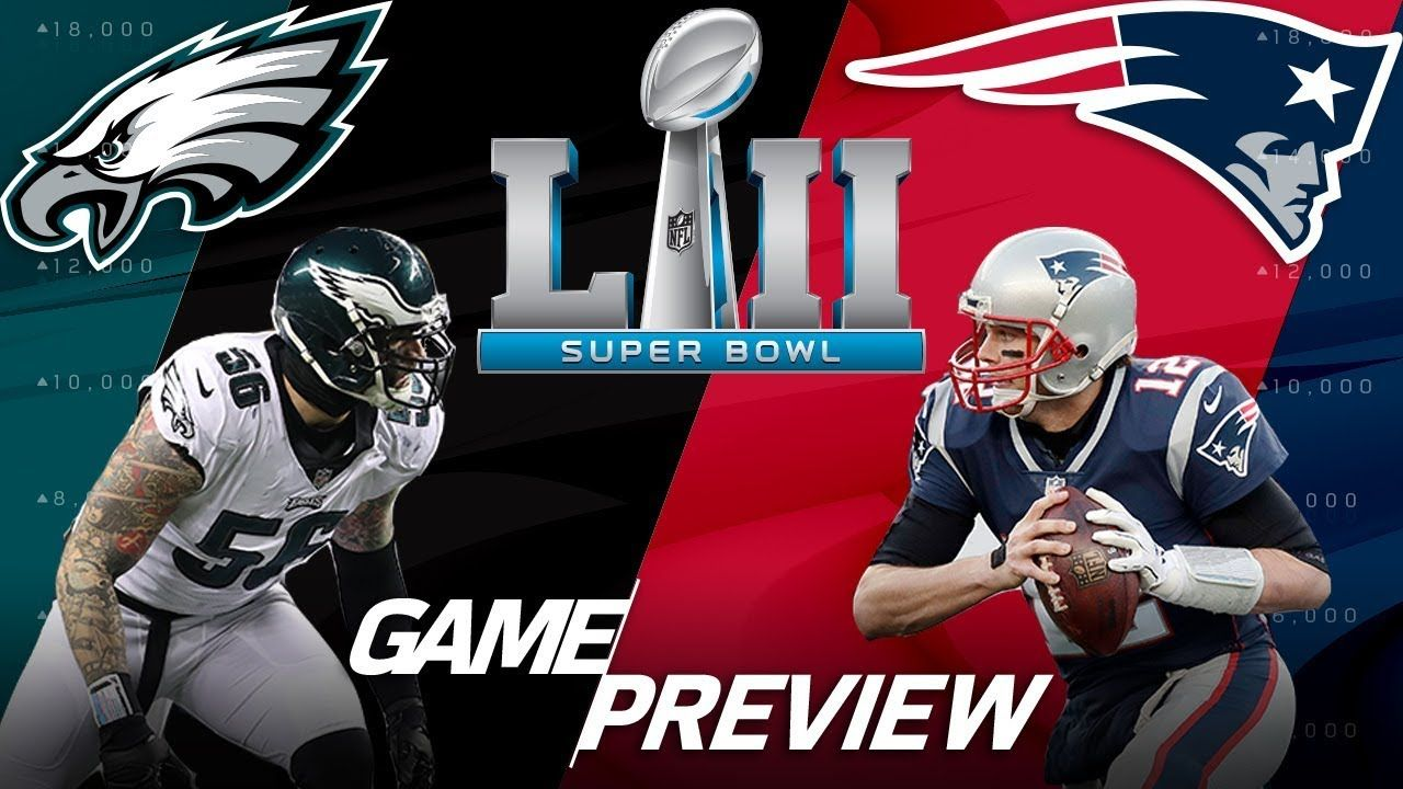 Eagles Vs Patriots Why Super Bowl Lii Will Be Won In The Trenches Fi 이미지 포함