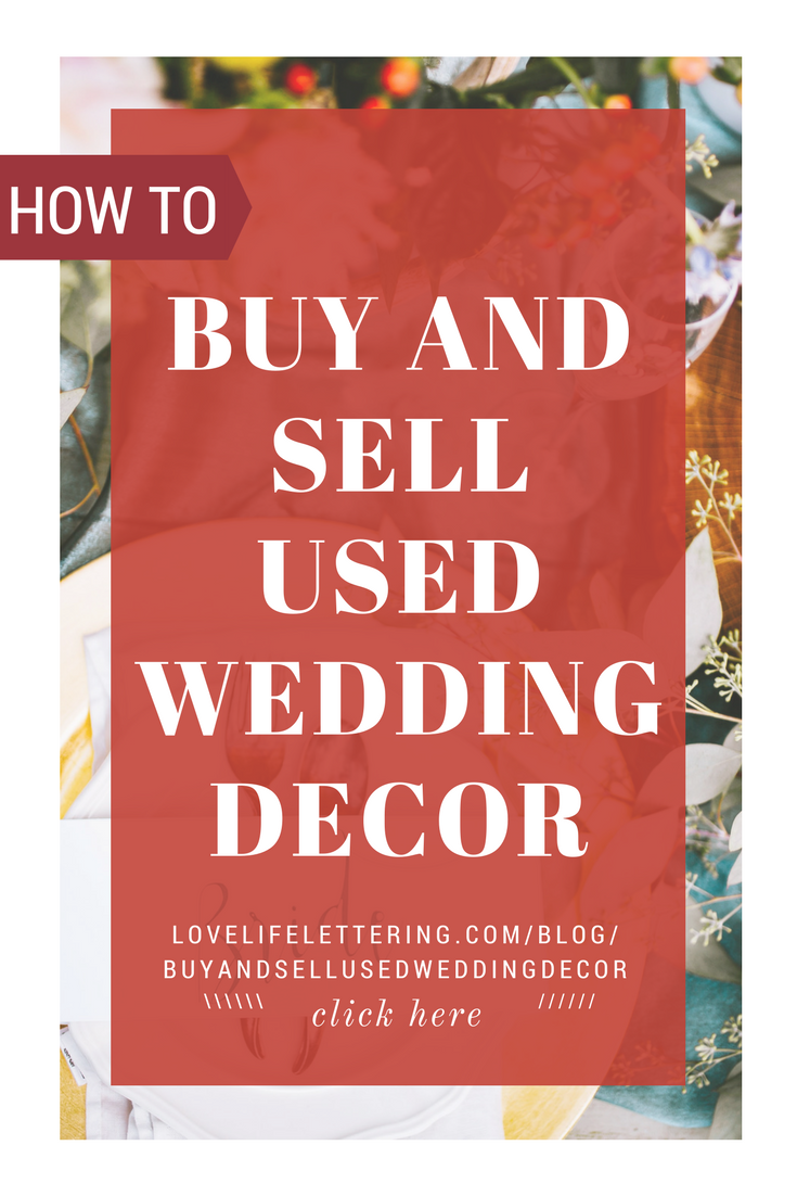 The Best Places to Buy and Sell Used Wedding Decor | Budget wedding ...