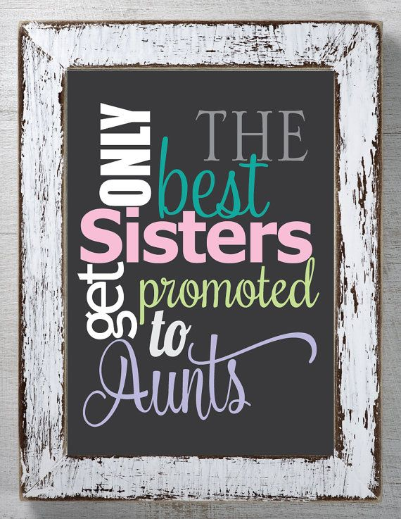 Best Sisters Get Promoted To Auntspregnancy Announcementprint