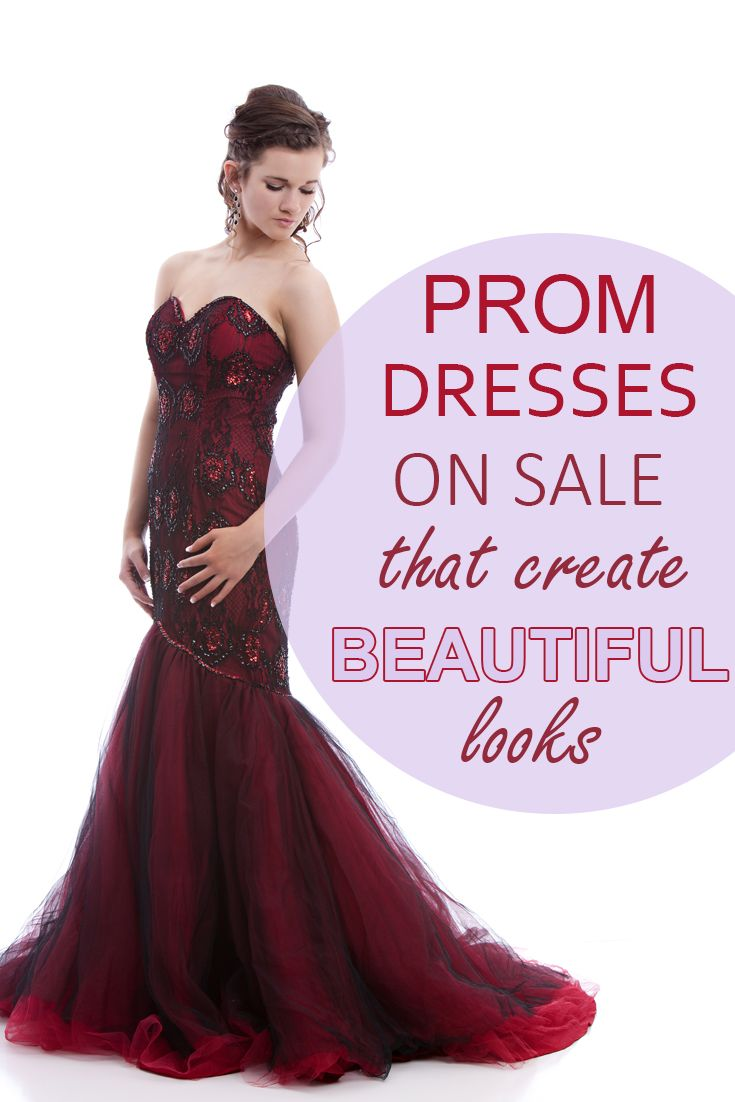 Prom Dresses On Sale That Create Beautiful Looks -   Prom, Create ...