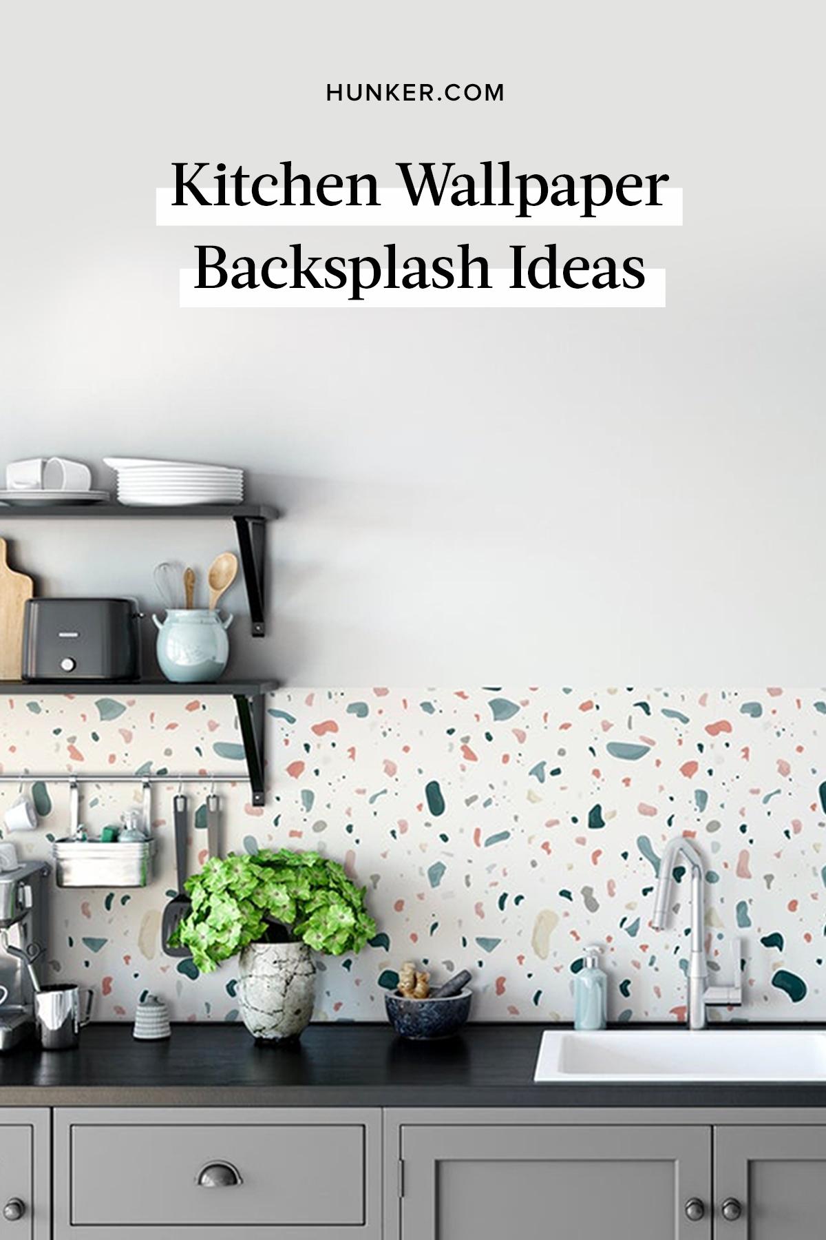 - Wallpaper Backsplash Ideas You Should Definitely Consider For Your