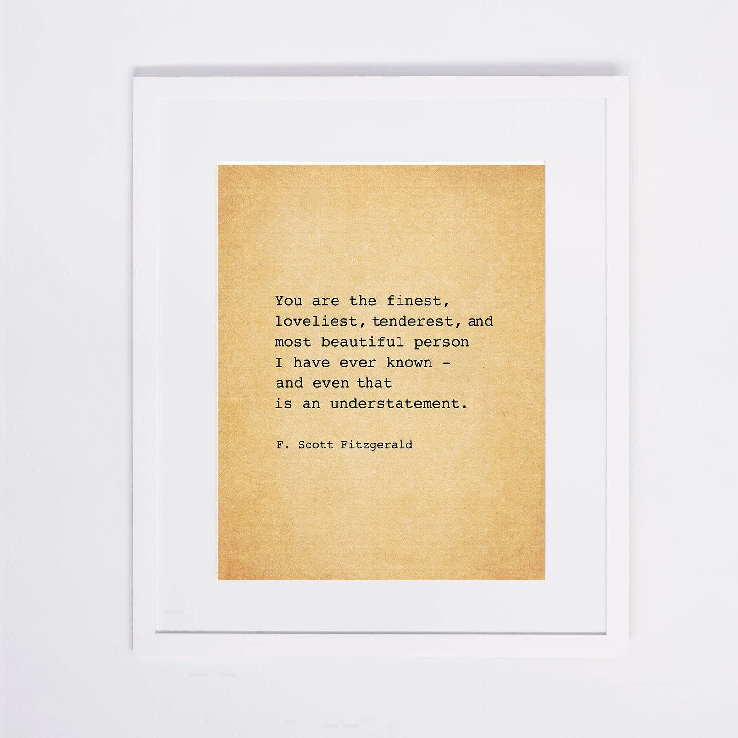 F Scott Fitzgerald Love Quote Fscott Fitzgerald Love Quote  4X7 8X10 11X14  Home Decor