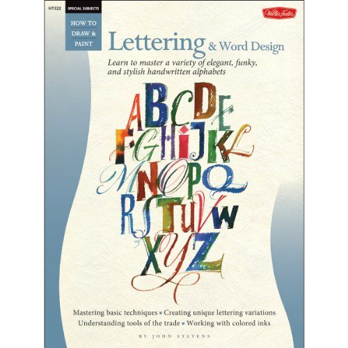 Special Subjects: Lettering & Word Design (How to Draw an... https://www.amazon.de/dp/1600582729/ref=cm_sw_r_pi_dp_EP5Gxb8TG9S29