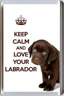 Refrigerator Magnets KEEP CALM and LOVE YOUR LABRADOR image of a ...