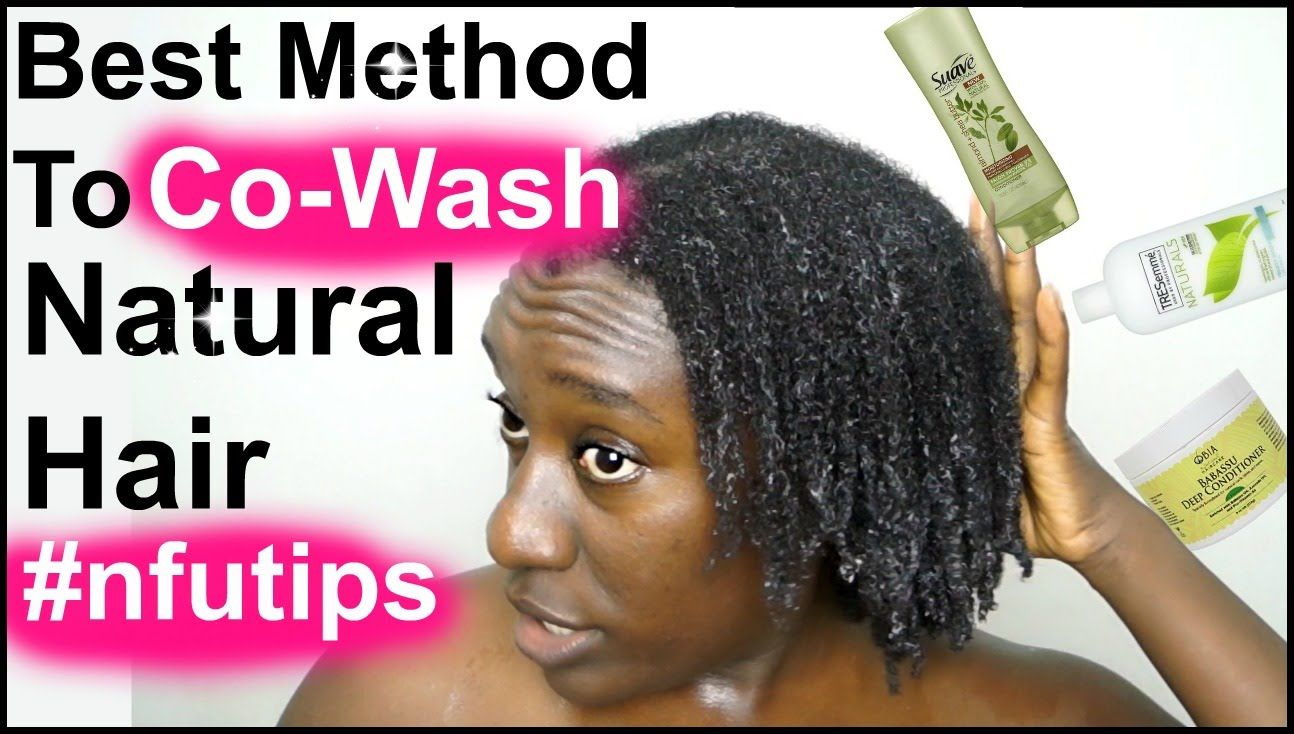 Natural Hair Care Tips for The Best Way To Co-Wash & Shampoo Natural Hai...