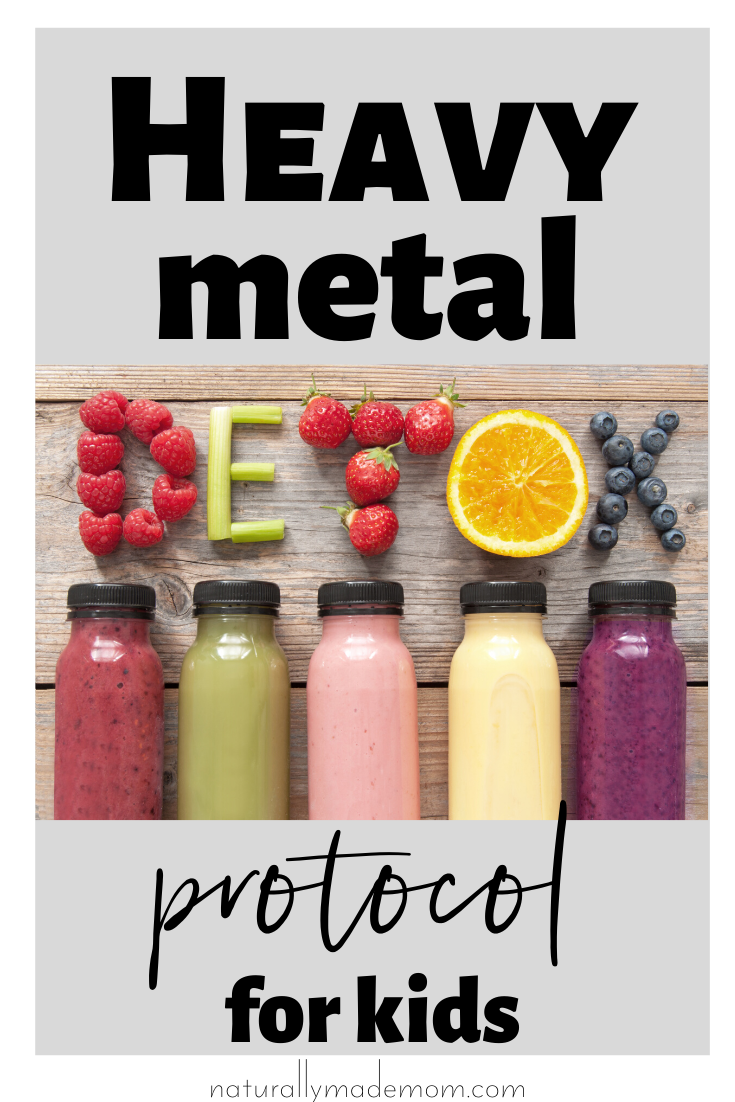 Heavy Metal Detoxification: All natural and safe for kids