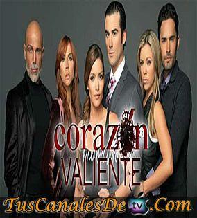 Telenovela Corazón Valiente Capitulo 119 Miercoles 22 De Agosto Del 2012 Telenovelas People Novels