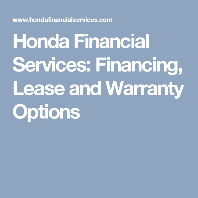 Honda Financial Services Number >> Honda Financial Services Financing Lease And Warranty Options