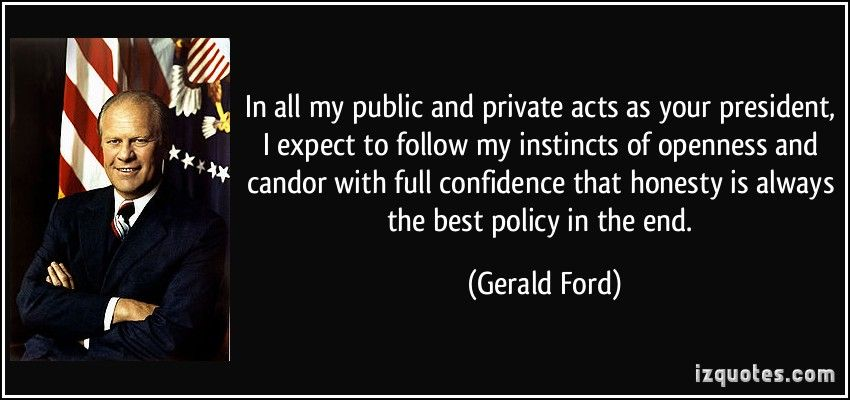 Gerald Ford Ford Quotes Presidential Quotes Famous Quotes