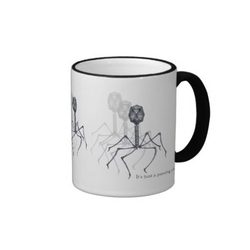 """It's just a passing phage... Science mug. Pinning to """"Science Art"""" because that's where most of the phage stuff is ending up. But it could just as well go to """"Beer, Wine, Liquor (and Coffee)"""" or """"Kitchen gadgets"""" ..."""