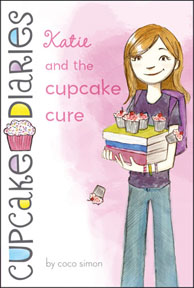 Cupcake Diaries - Katie and the Cupcake Cure by Coco Simon