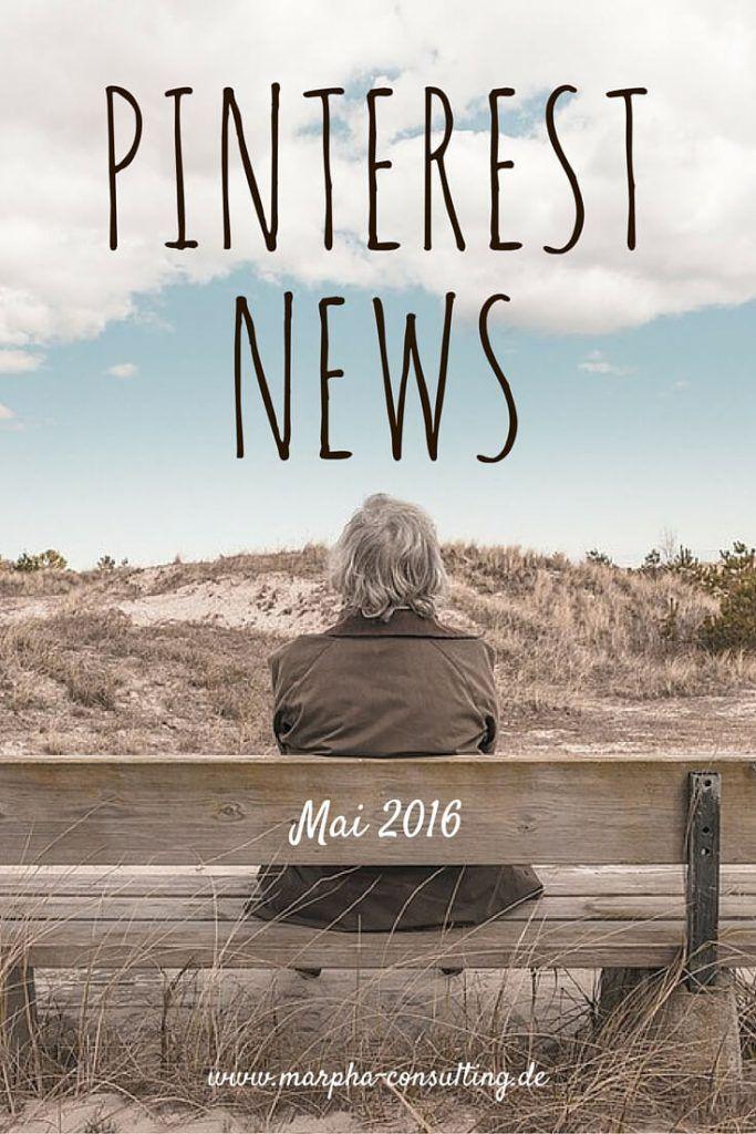 Pinterest News Mai 2016: Pinterest führt Promoted Pins in Großbritannien ein   Mehr Content Discovery mit Featured Collections   Schlanker & schicker: Pinterest möbelt iOS-App auf