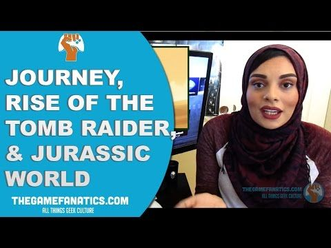 Weekly Gaming News - Journey, Rise of the Tomb Raider & Jurassic World!  This week's Weekly Gaming News we discuss Journey, the exclusivity of Rise of the Tomb Raider, and the upcoming sequel for Jurassic World!  http://www.thegamefanatics.com/2015/07/weekly-gaming-news-journey-rise-tomb-raider-jurassic-world/ ---- The Game Fanatics is a completely independent, US based video game blog, bringing you the best in geek culture and the hottest gaming news. Your supp