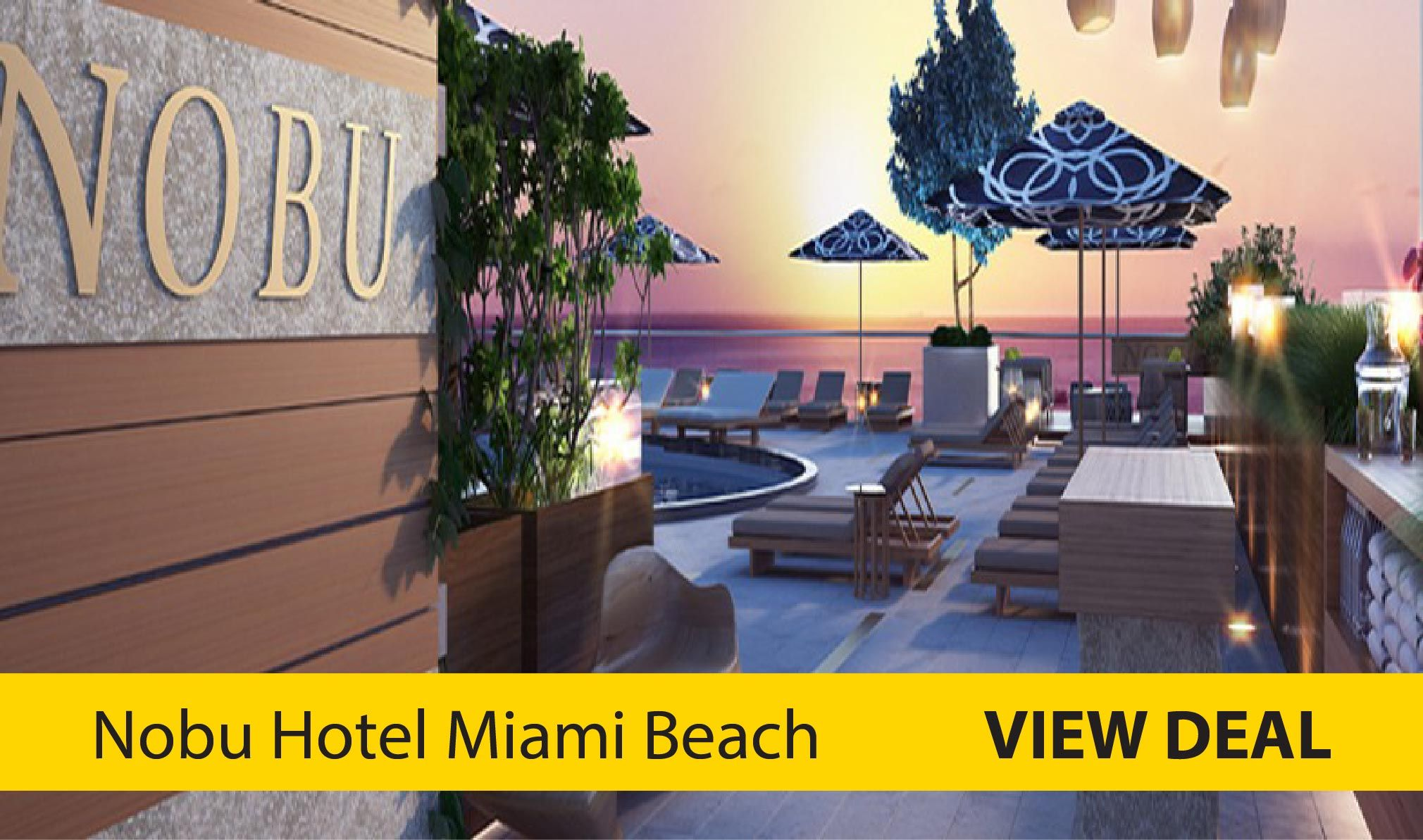 "nobu hotel #miami beach, click ""view deals"" to see lowest"