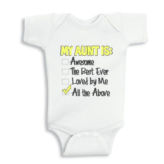 My aunt is awesome the best ever and loved by me baby onesie or babies clothes negle Gallery
