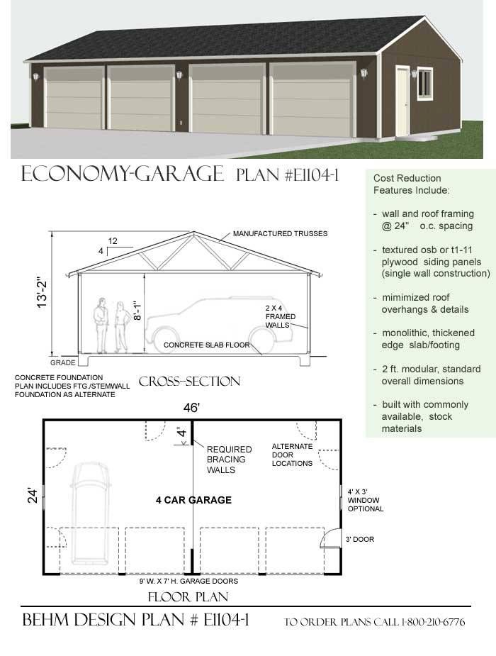 4 Car Economy Garage Plan By Behm E1104 1 46 X 24 Garage Plans With Loft Garage Plan Garage Plans