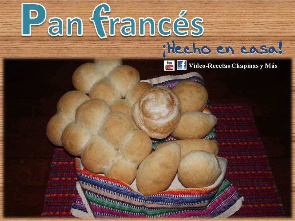 Receta Pan Frances hecho en casa