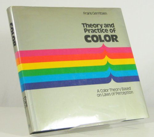 theory and practice of color a color theory based on laws of perception by frans - Books On Color Theory