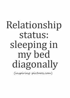 Pin By Kate Nowak On Single Pinterest Single Life Truths And Humor