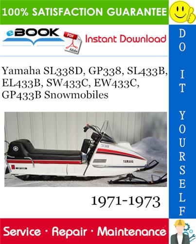 Yamaha Sl338d Gp338 Sl433b El433b Sw433c Ew433c Gp433b Snowmobiles Service Manual 1971 1973 Yamaha Repair Manuals Disassembly