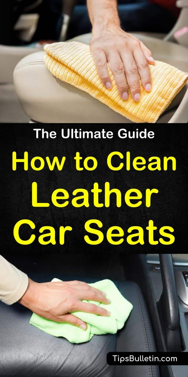 Clever ways to clean leather car seats cleaning leather