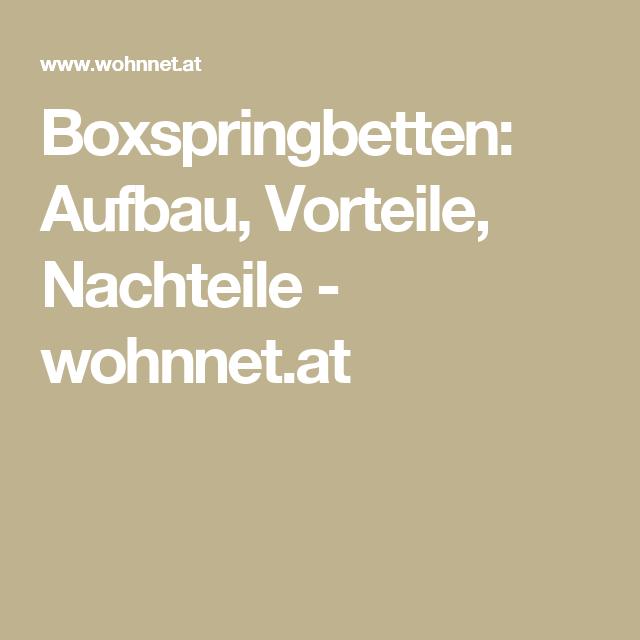 Boxspringbetten: Aufbau, Vorteile, Nachteile - wohnnet.at