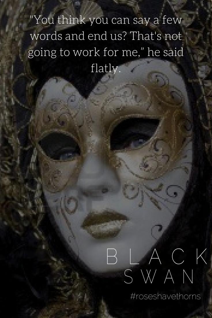 #blackswan #roseshavethorns #idesofmarch