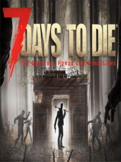 7 Days To Die Steam Key Global 7 Days To Die Best Action Games Steam Online