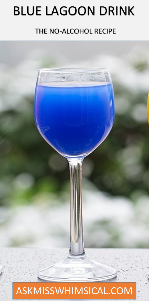Blue Lagoon The Instant Mocktail For Hot Summers Ask Miss Whimsical Mocktails Drinks Alcohol Recipes Non Alcoholic Drinks