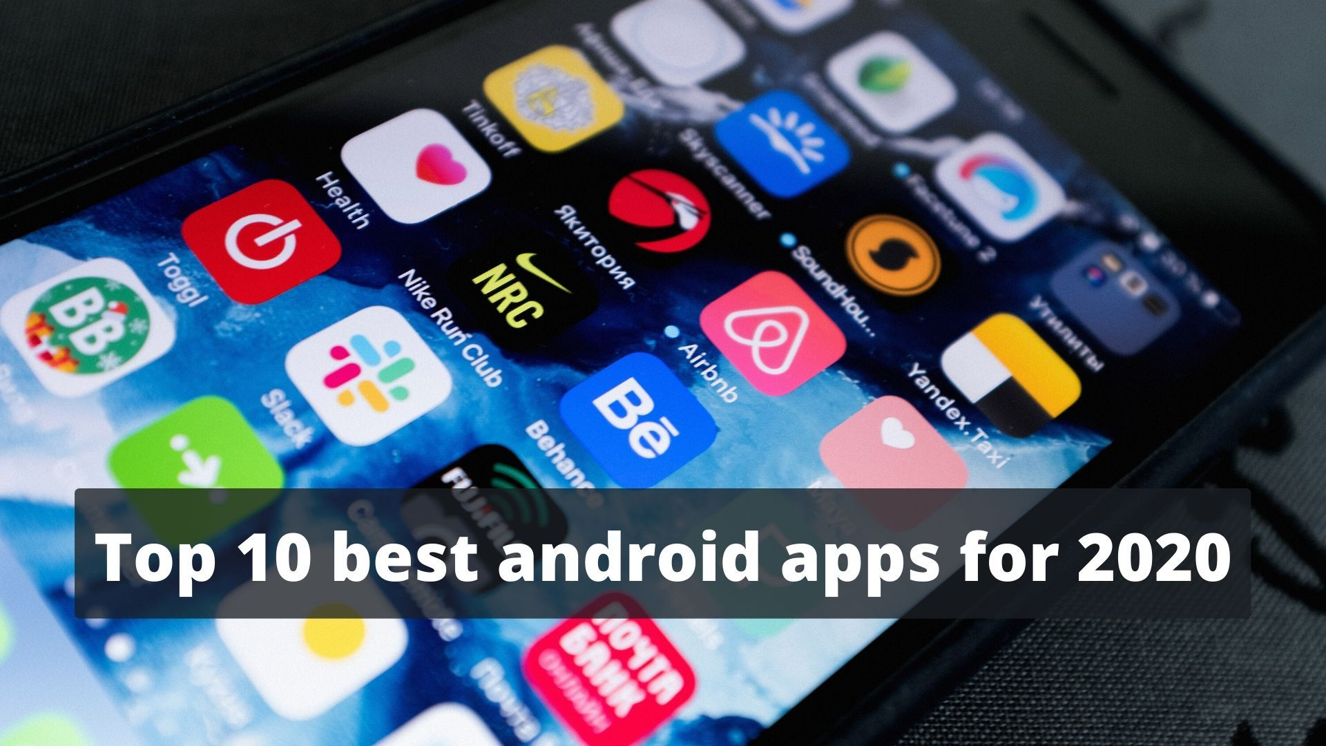Top 10 Best Android Apps for 2020 in 2020 Best android