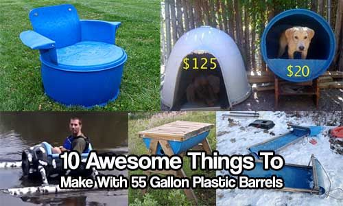 10 Awesome Things To Make With 55 Gallon Plastic Barrels 55