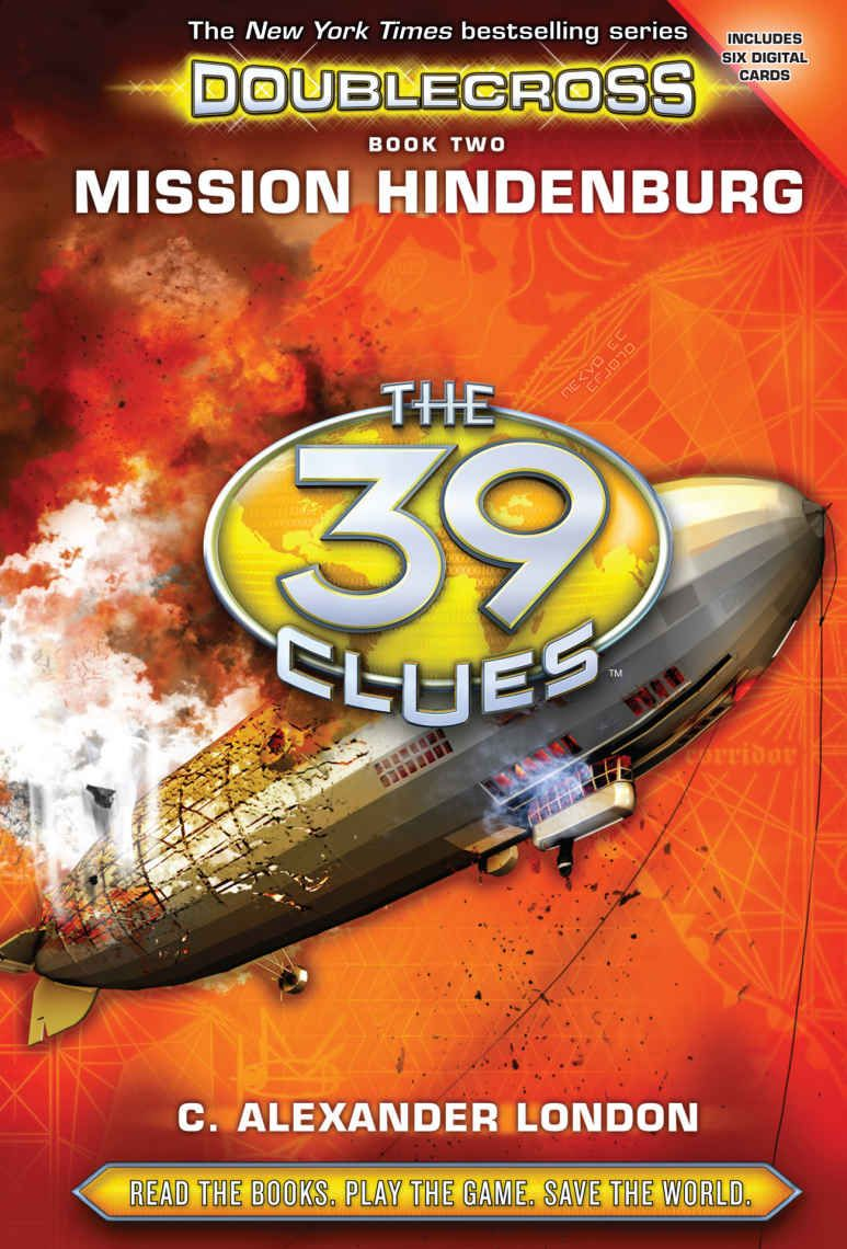 Mission hindenburg the 39 clues doublecross book 2 c alexander mission hindenburg the 39 clues doublecross book 2 c alexander london amazon fandeluxe Gallery