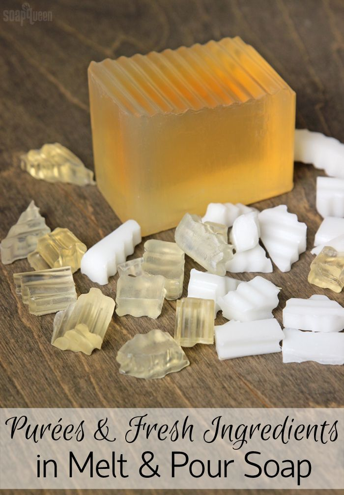 Purées & Fresh Ingredients in Melt and Pour Soap | DIY Bath