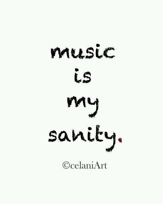 It Keeps Me Sane My Music Musica Escuchando Música Frases De