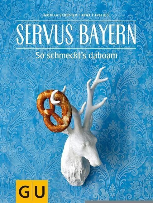Servus Bayern als Buch