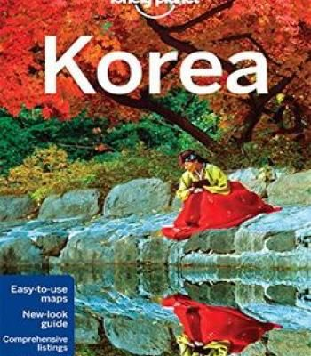 Lonely Planet Korea Travel Guide Pdf Korea Travel Lonely Planet Lonely Planet Travel
