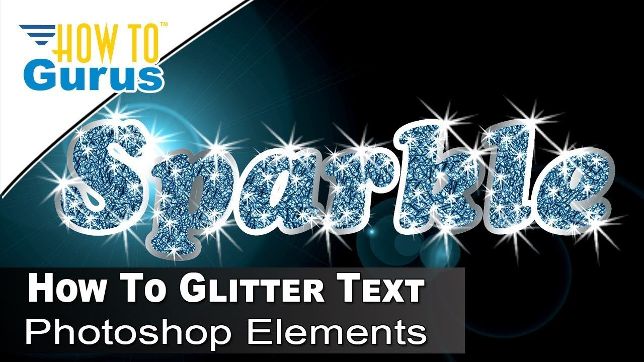 How to Elements Glitter Filled Sparkle Effect