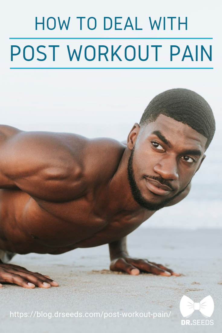 How To Deal With Post Workout Pain | Body Care | Build