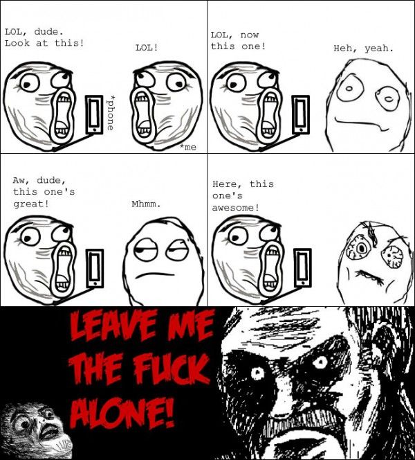 d298c36b74638f4a1299848c3467d85d annoying phone guy iphone leave me alone rage comic meme funny,Meme Funny Comics