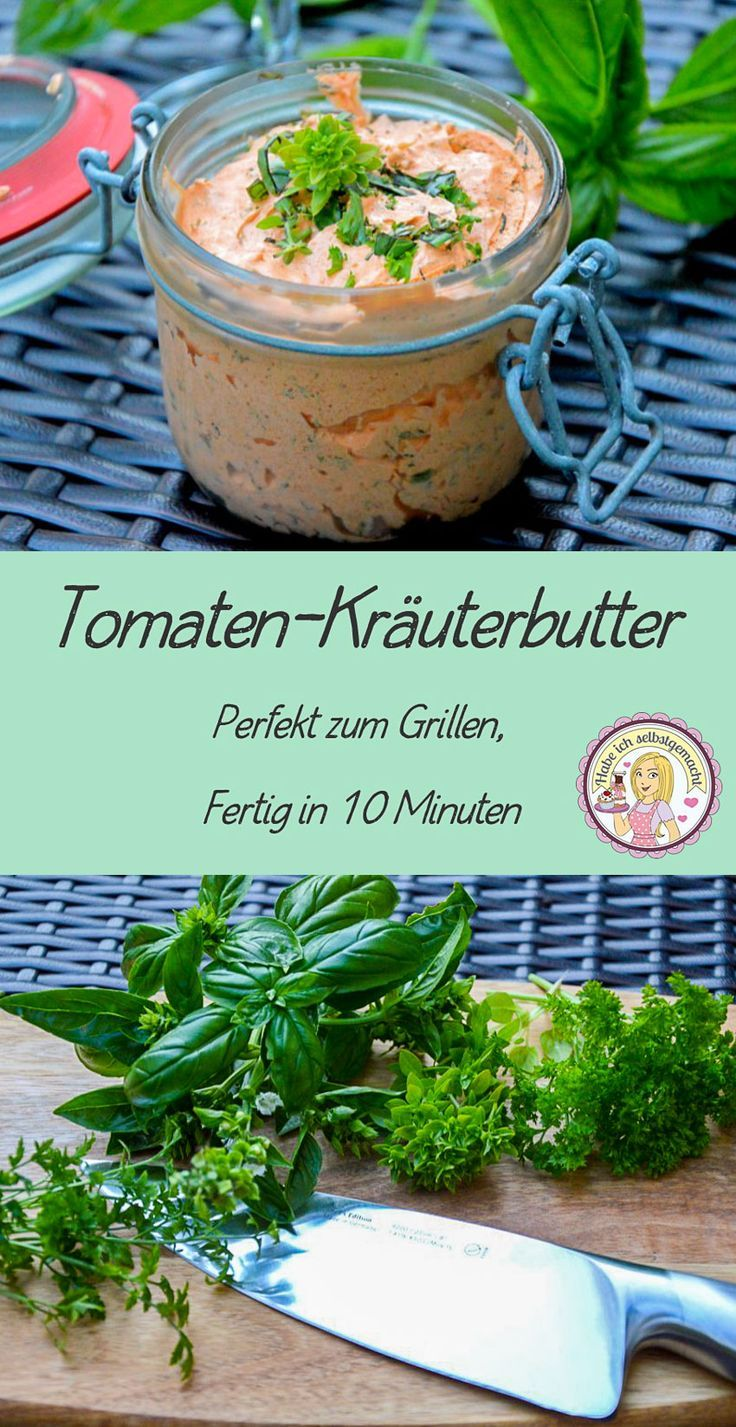 Selbstgemachte Tomaten-Kräuterbutter mit frischen Kräutern