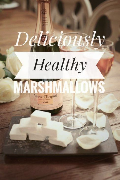 DELICIOUSLY HEALTHY MARSHMALLOWS - But First, Champagne #healthymarshmallows