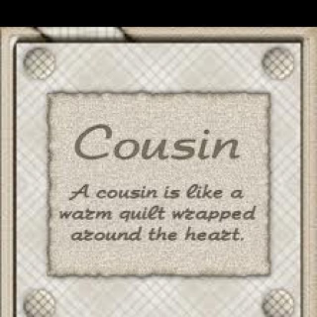 I am so lucky to have the best cousin in the world. We ... Quotes About Cousin Sisters Love