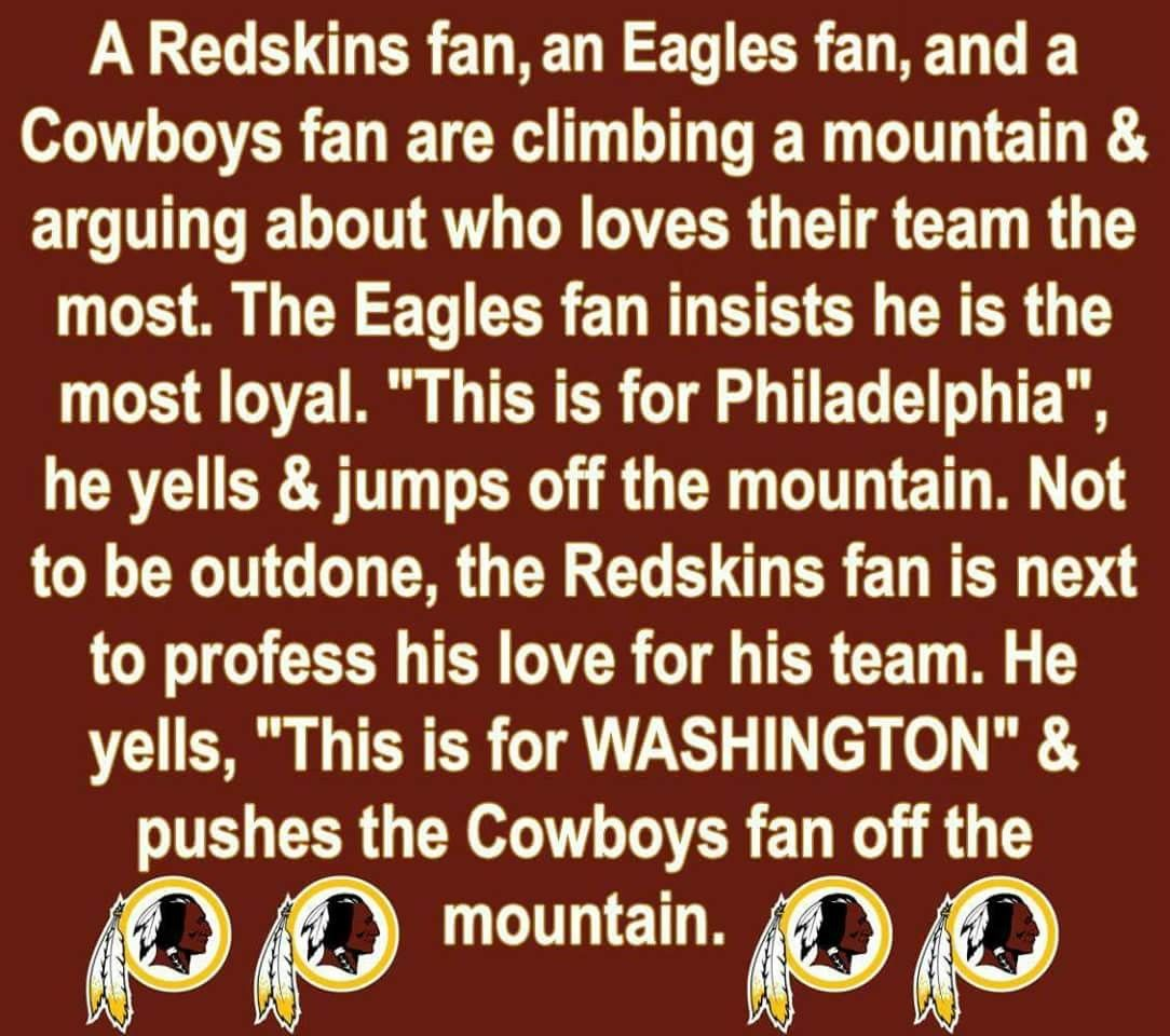 Sounds about right to me. Washington redskins football