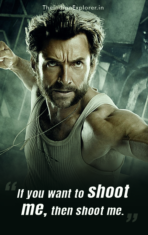 12 Best Wolverine Quotes That Proves Why He Is The Best X Men In 2020 Wolverine Best Hero Wolverine Hugh Jackman