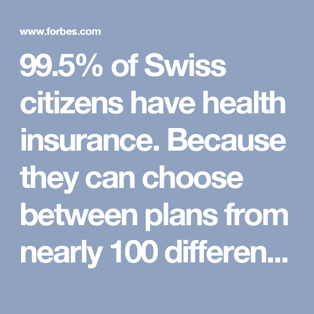 Why Switzerland Has The World S Best Health Care System Health