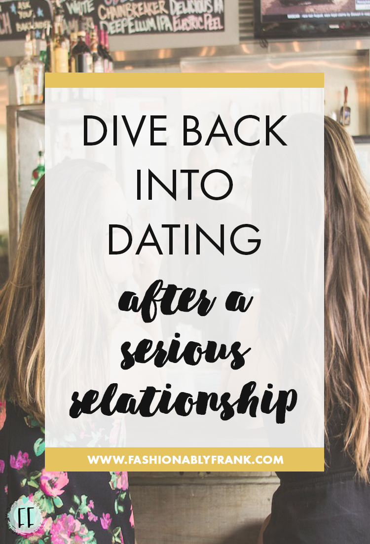 Dating after a serious relationship