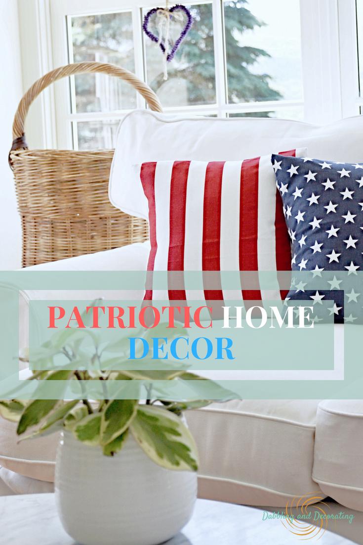 Patriotic Home Decor Dabbling And Decorating Patrioticdecor Patriotichomedecor Fourthofjulydecor Fourthofjuly Patriotic Decorations Fourth Of July Decor Vintage Decor
