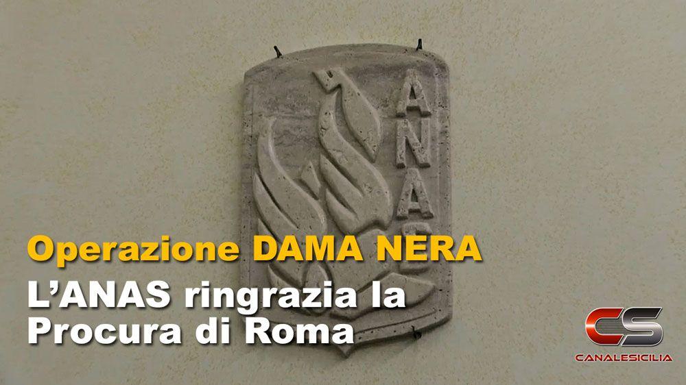 DAMA NERA - L'ANAS ringrazia la Procura di Roma - http://www.canalesicilia.it/dama-nera-lanas-ringrazia-la-procura-roma/ Anas, Dama Nera, Procura Roma